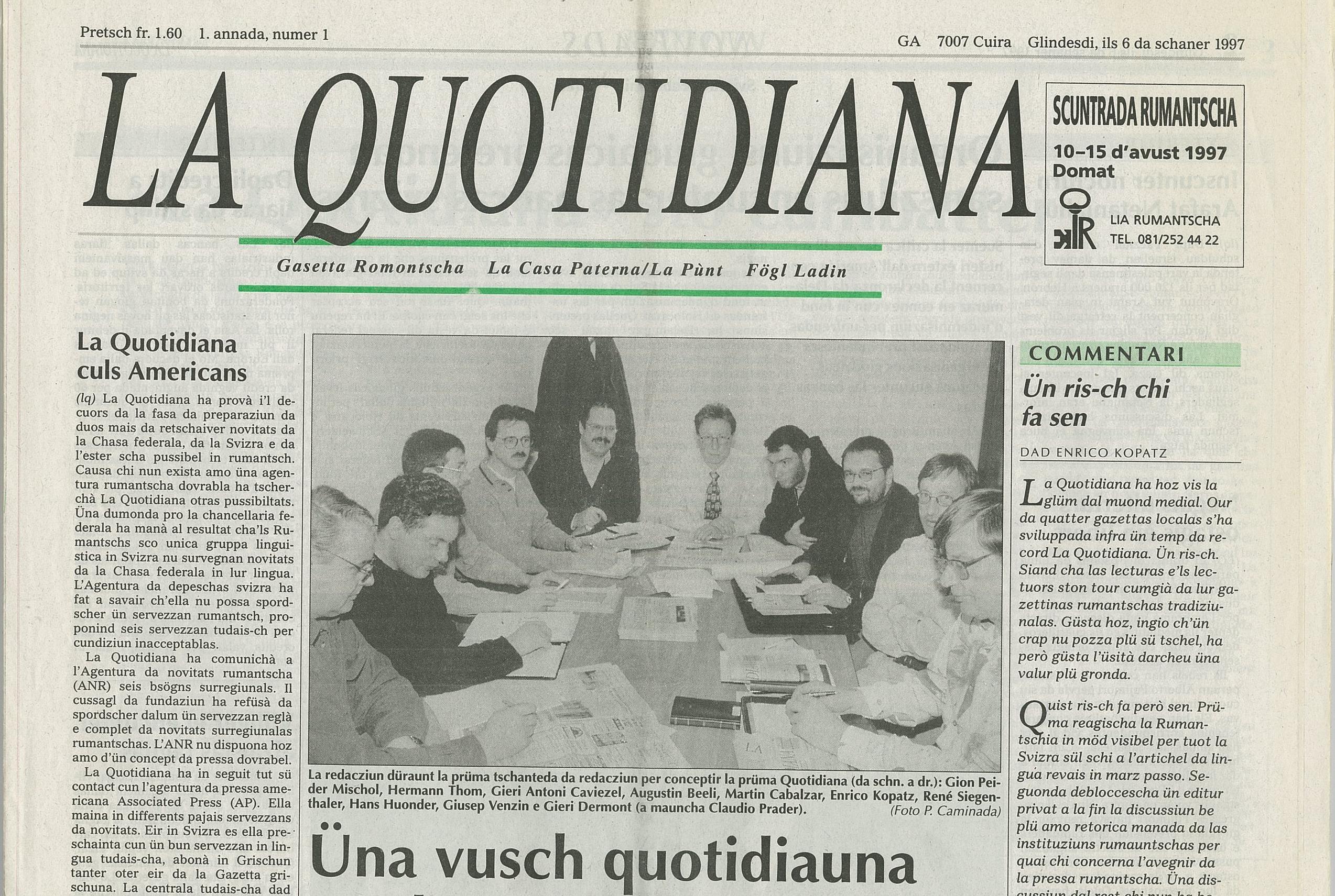 L'eprima ediziun da La Quotidiana, ils 06 da schaner 1997.