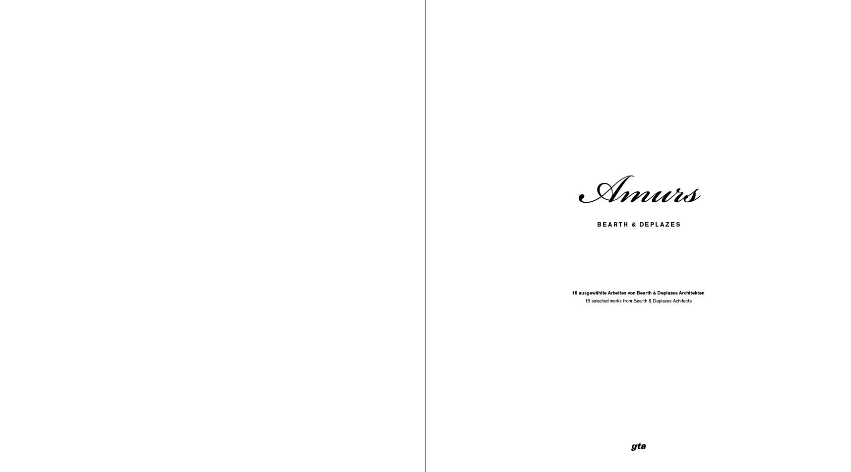 Impressiun dal cudesch Amurs: Amurs – Bearth & Deplazes – concept dal tipograf Ramun Spescha.
